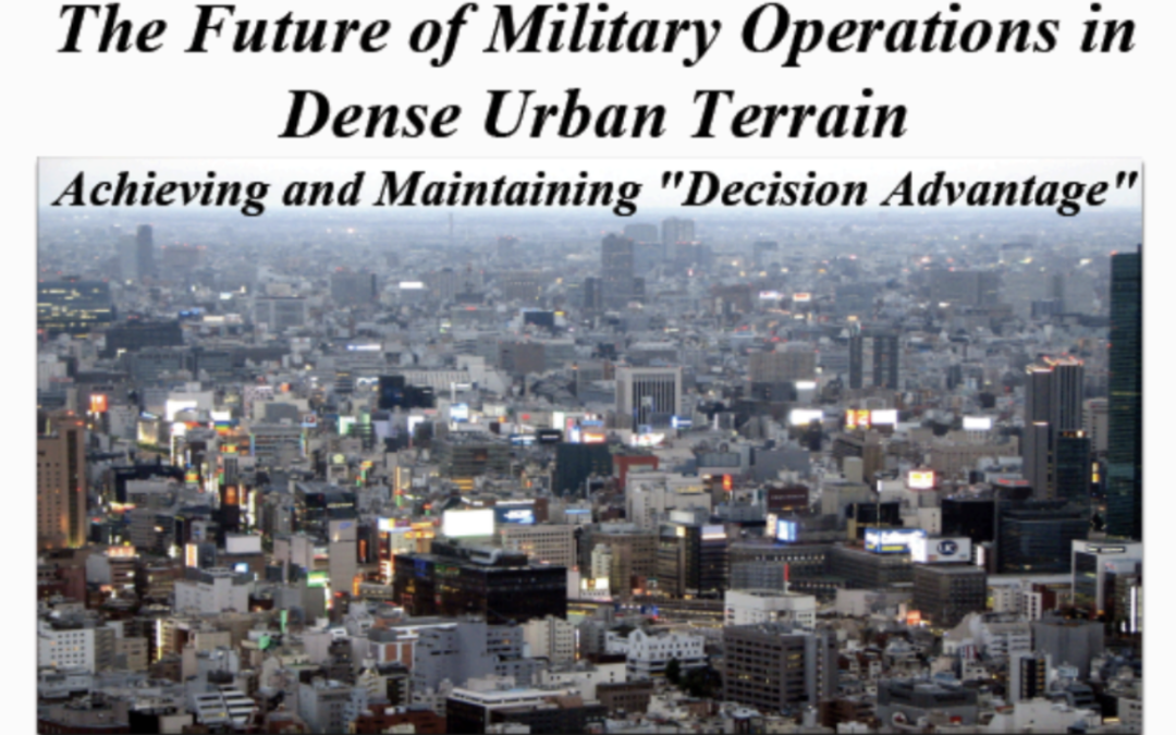 Columbia University School of International and Public Affairs Dense Urban Warfare Conference